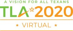 TLA 2020 Virtual - A Vision For All Texans